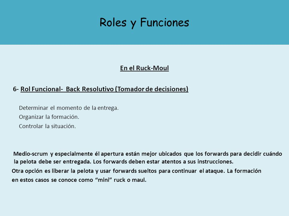 Roles y Funciones En el Ruck-Moul
