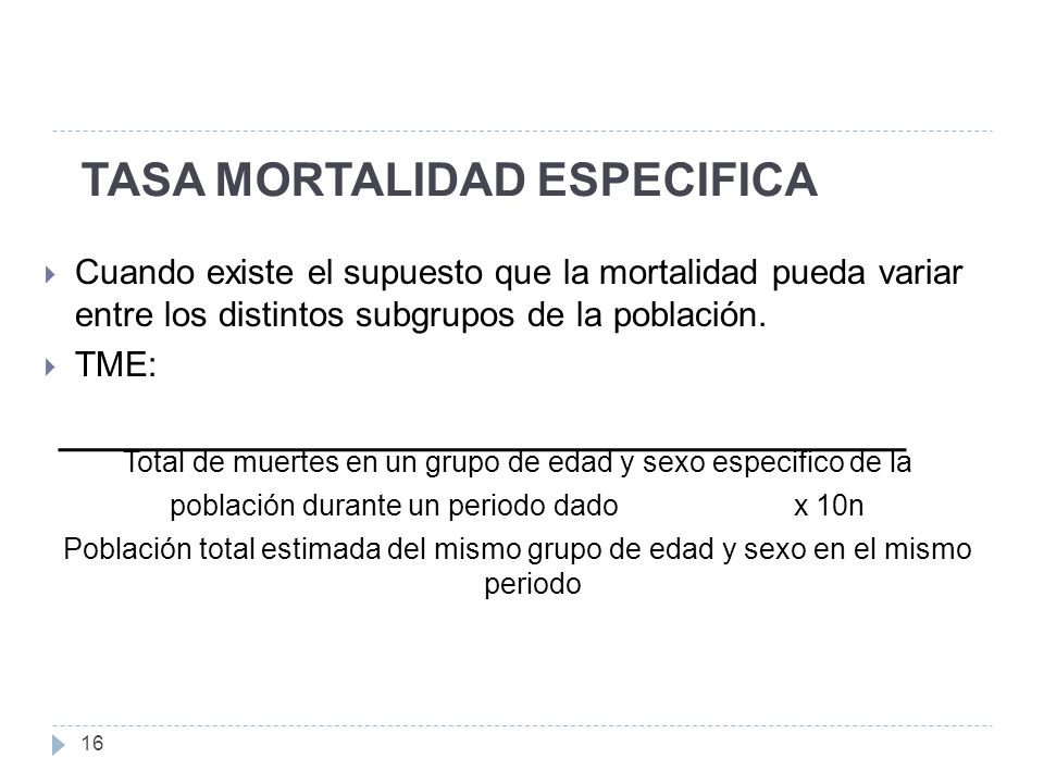 TASA MORTALIDAD ESPECIFICA