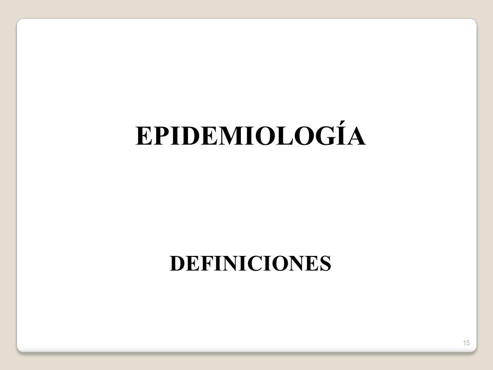 EPIDEMIOLOGÍA DEFINICIONES