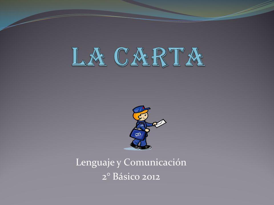 Lenguaje y Comunicación 2° Básico 2012