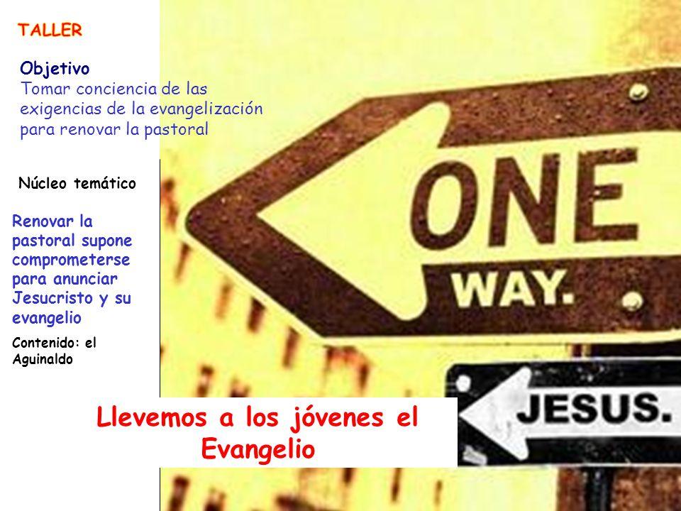 Llevemos a los jóvenes el Evangelio