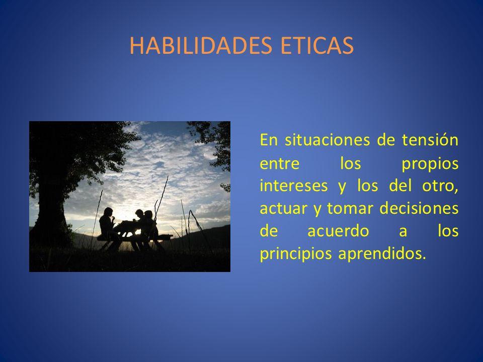 HABILIDADES ETICAS