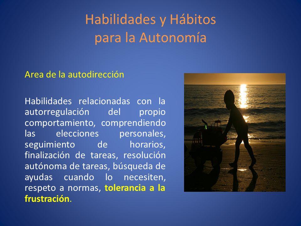 Habilidades y Hábitos para la Autonomía