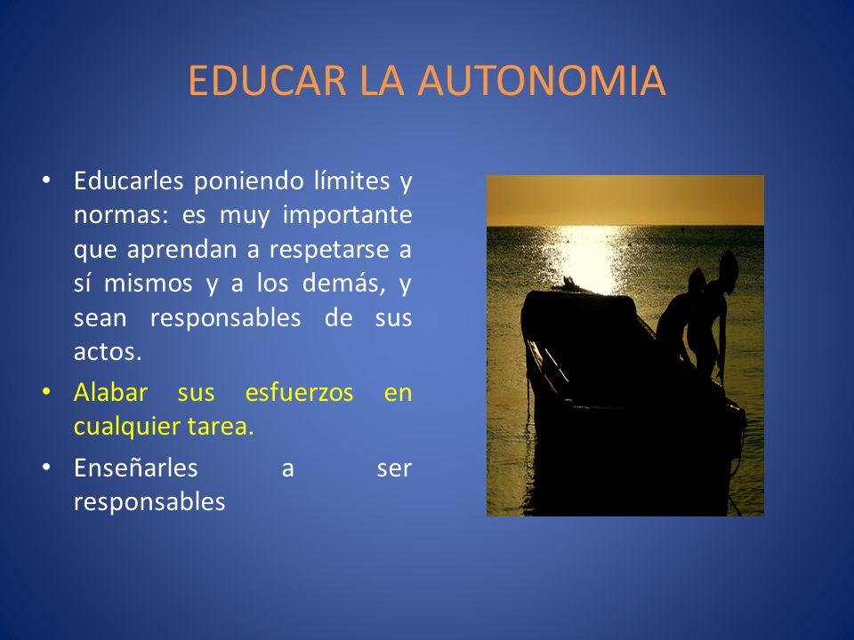 EDUCAR LA AUTONOMIA