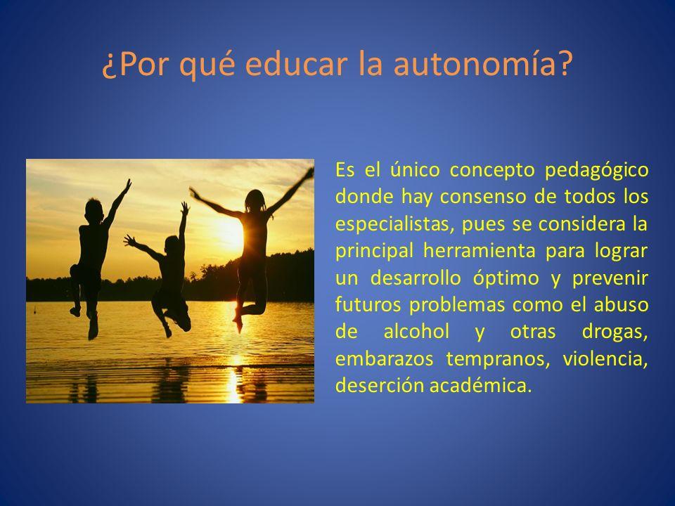 ¿Por qué educar la autonomía