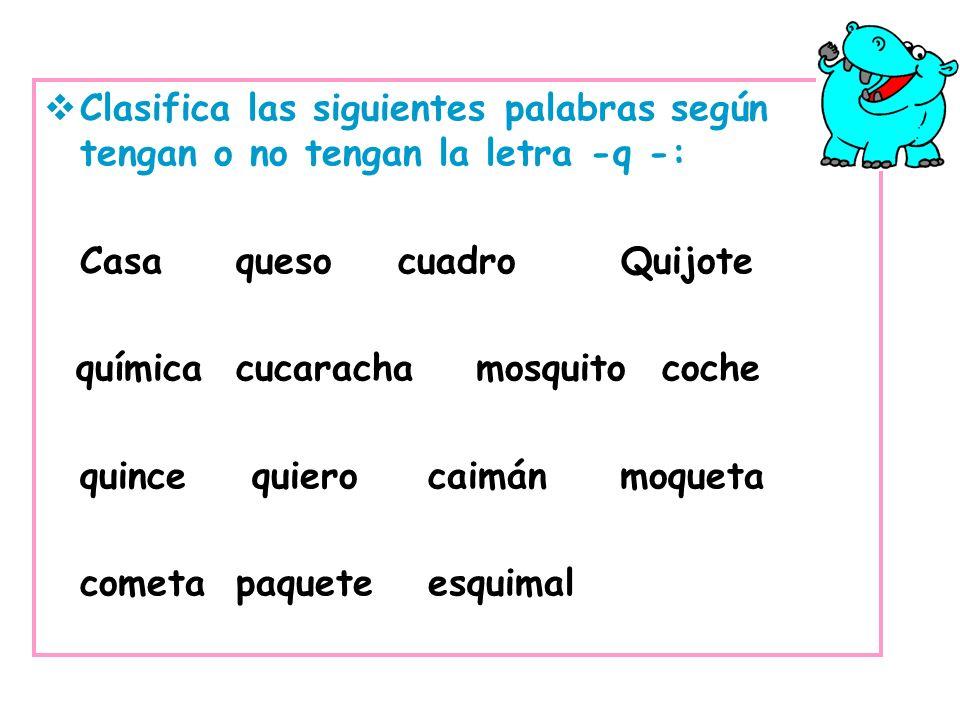 química cucaracha mosquito coche quince quiero caimán moqueta