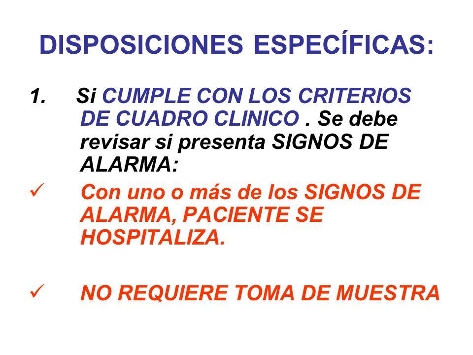 DISPOSICIONES ESPECÍFICAS: