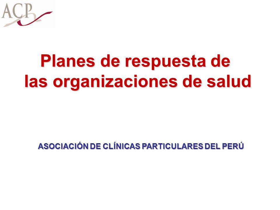 Planes de respuesta de las organizaciones de salud