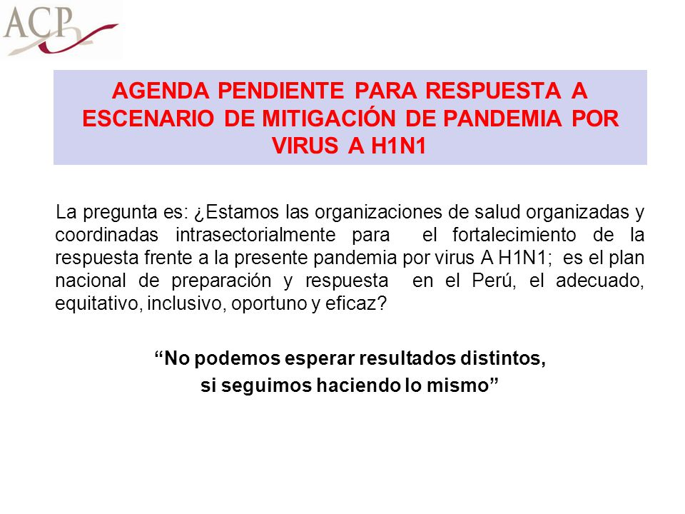 AGENDA PENDIENTE PARA RESPUESTA A ESCENARIO DE MITIGACIÓN DE PANDEMIA POR VIRUS A H1N1