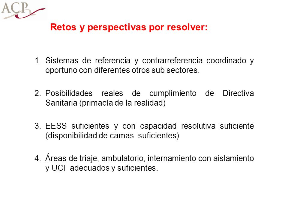 Retos y perspectivas por resolver: