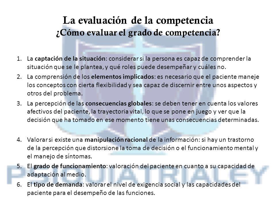 La evaluación de la competencia ¿Cómo evaluar el grado de competencia