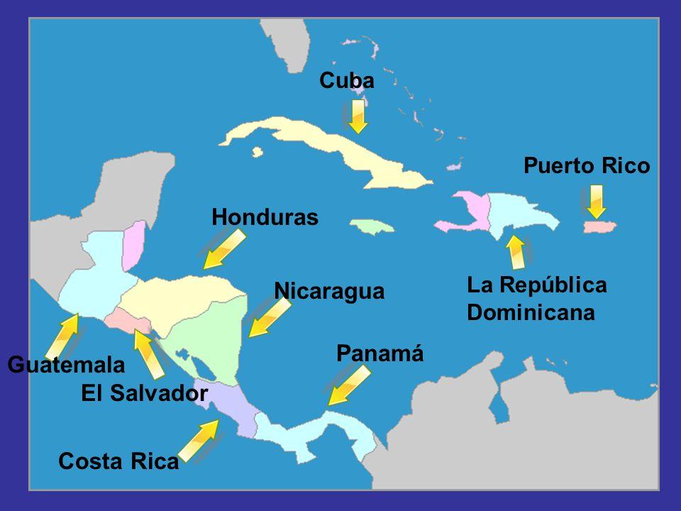 Honduras Nicaragua Panamá Guatemala El Salvador Costa Rica Cuba