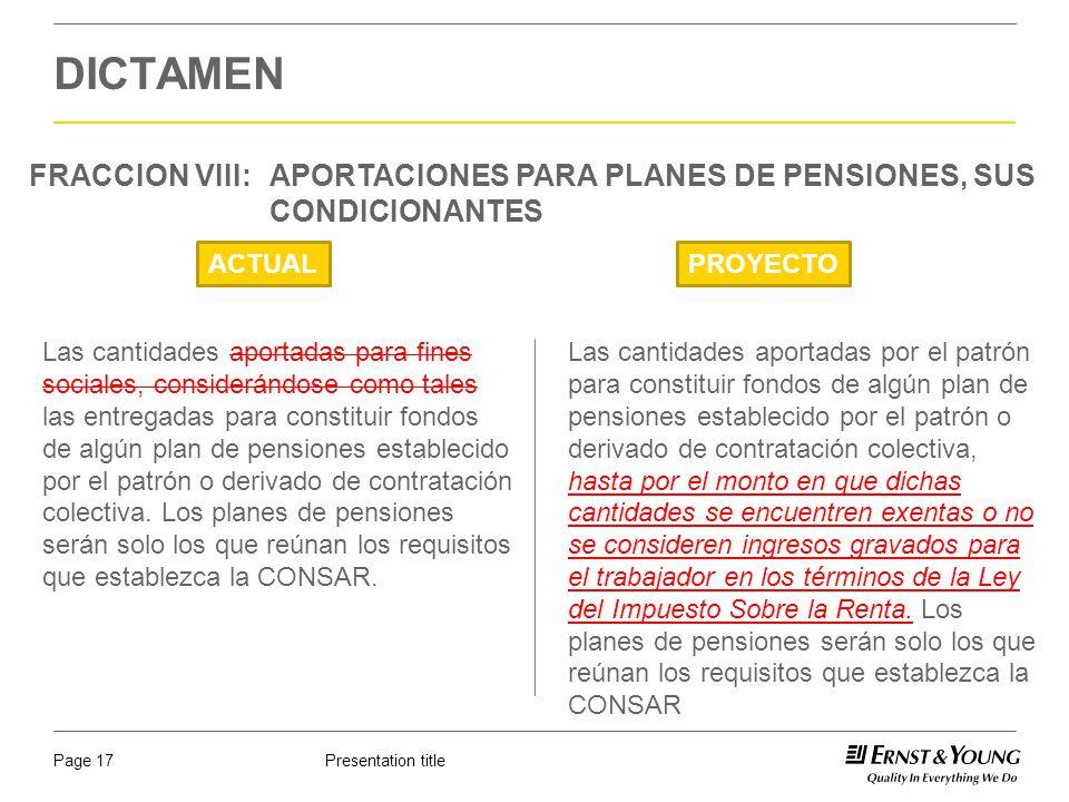 DICTAMEN FRACCION VIII: APORTACIONES PARA PLANES DE PENSIONES, SUS CONDICIONANTES. ACTUAL. PROYECTO.