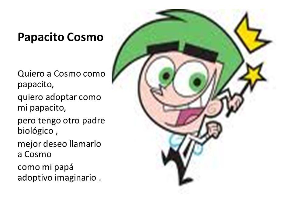 Papacito Cosmo Quiero a Cosmo como papacito,