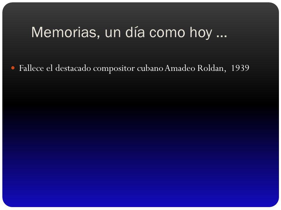 Memorias, un día como hoy …