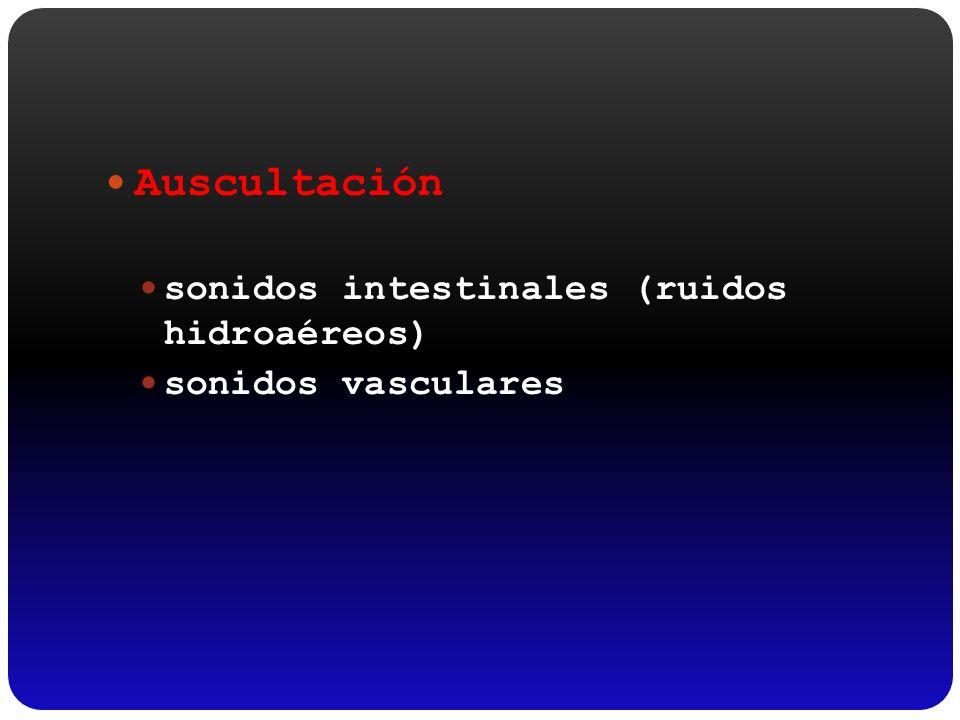 Auscultación sonidos intestinales (ruidos hidroaéreos)
