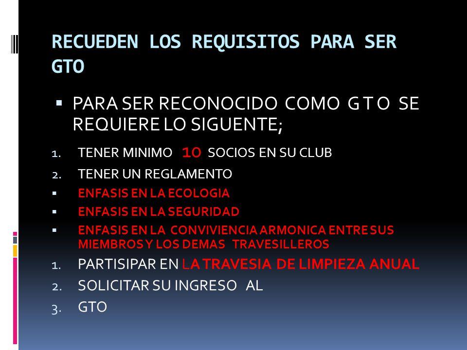 RECUEDEN LOS REQUISITOS PARA SER GTO