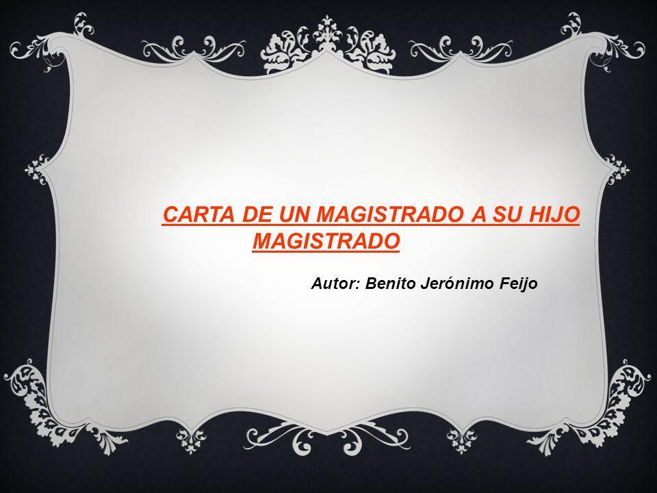 CARTA DE UN MAGISTRADO A SU HIJO MAGISTRADO