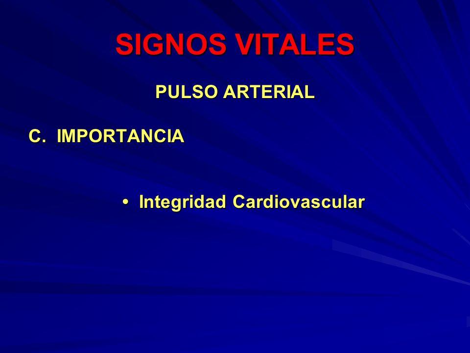 SIGNOS VITALES PULSO ARTERIAL C. IMPORTANCIA