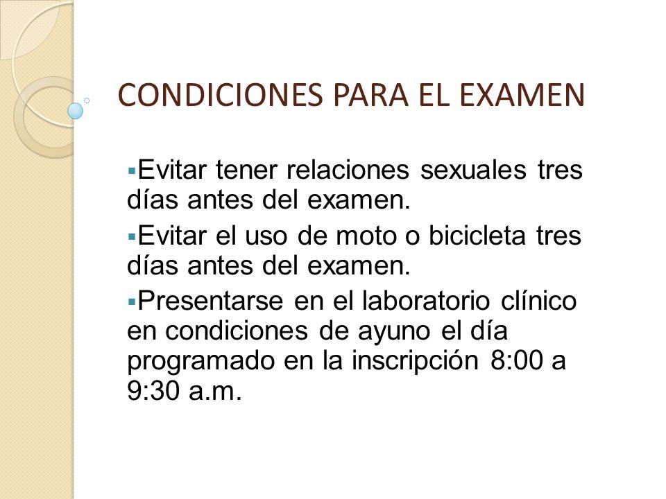 CONDICIONES PARA EL EXAMEN