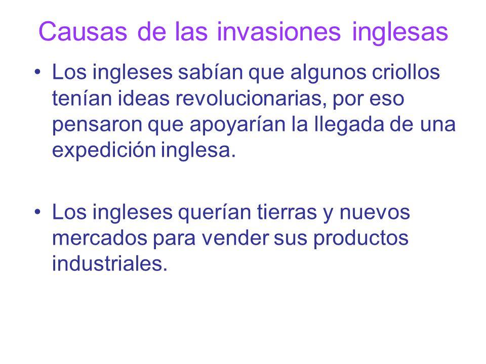 Causas de las invasiones inglesas