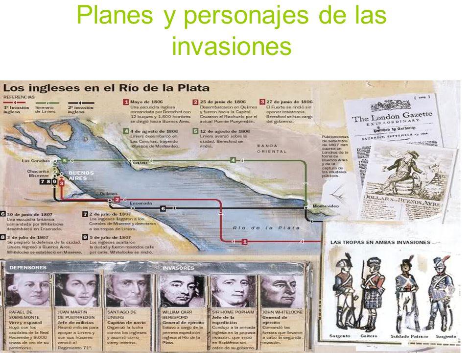Planes y personajes de las invasiones