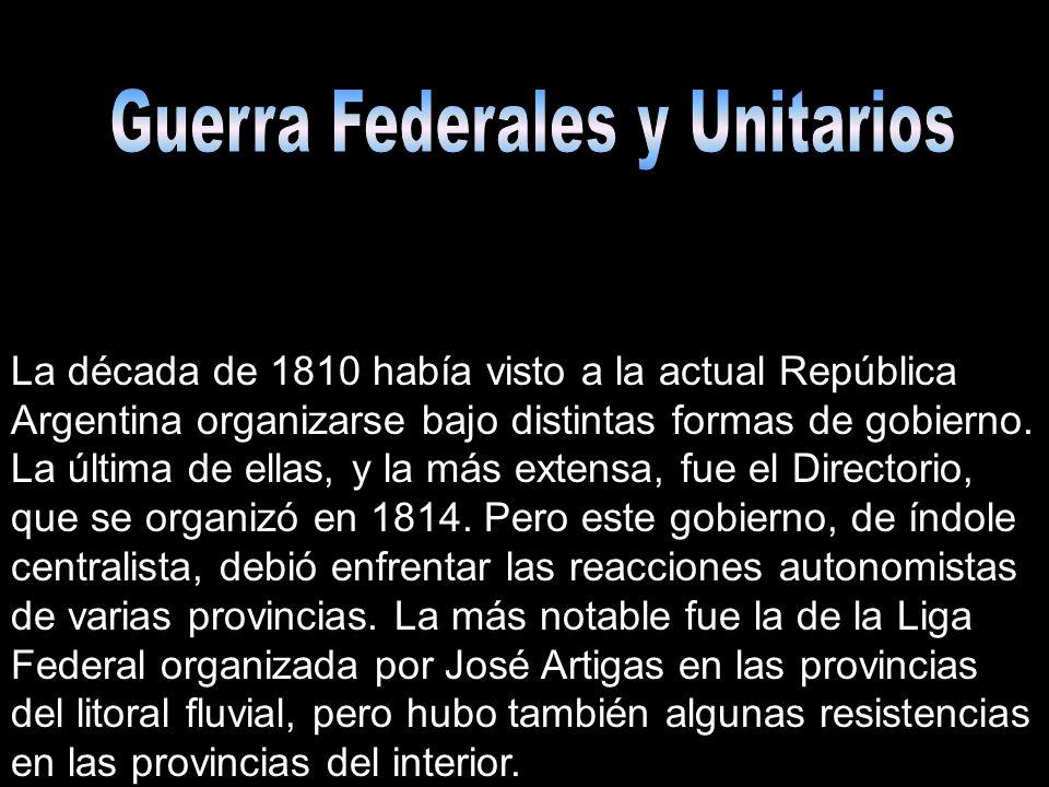 Guerra Federales y Unitarios