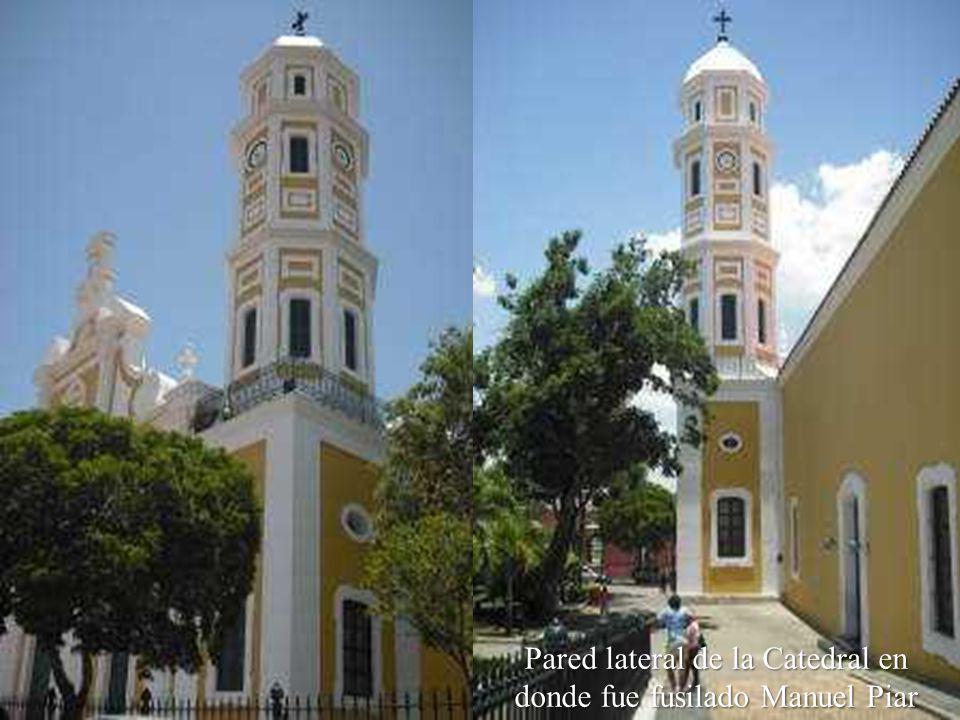 Pared lateral de la Catedral en donde fue fusilado Manuel Piar