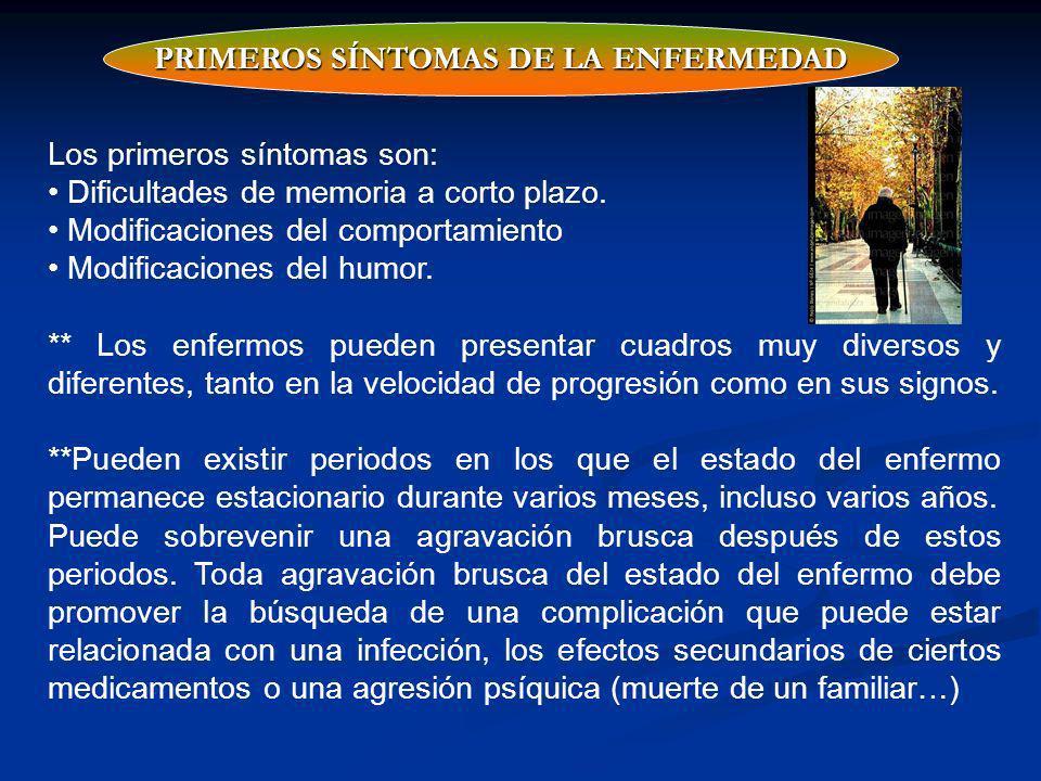 PRIMEROS SÍNTOMAS DE LA ENFERMEDAD