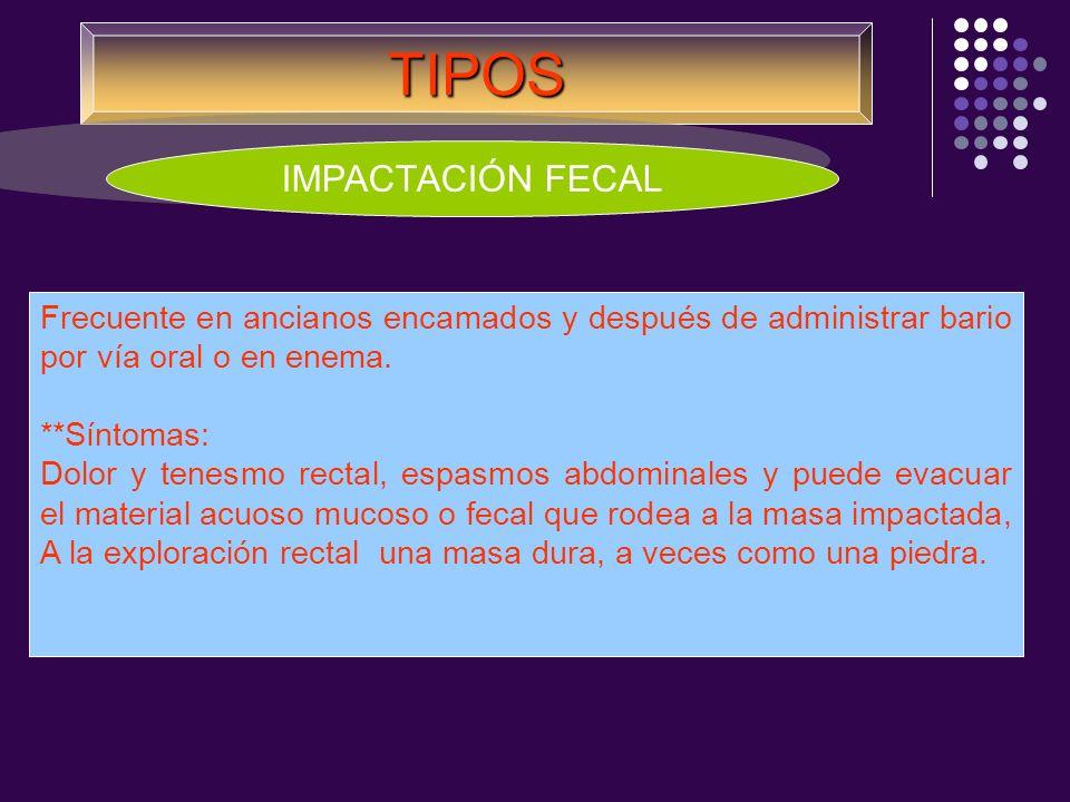 TIPOS IMPACTACIÓN FECAL