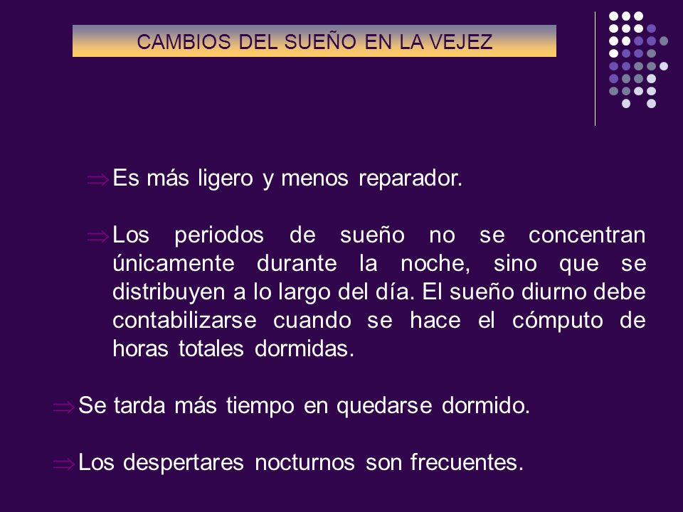 CAMBIOS DEL SUEÑO EN LA VEJEZ