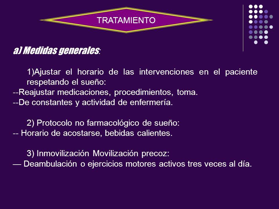 a) Medidas generales: TRATAMIENTO