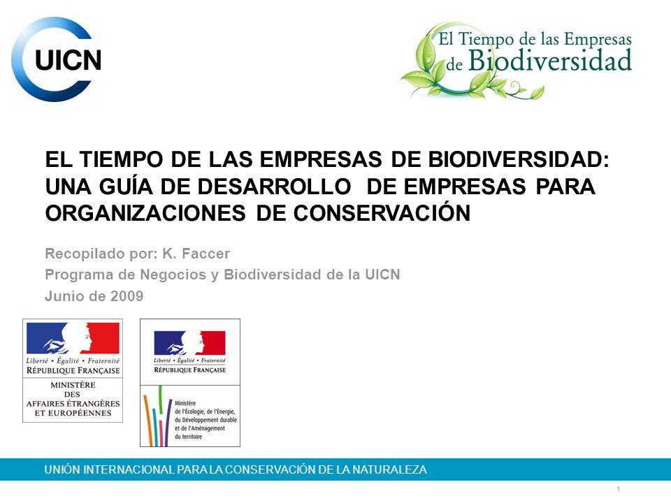 EL TIEMPO DE LAS EMPRESAS DE BIODIVERSIDAD: UNA GUÍA DE DESARROLLO DE EMPRESAS PARA ORGANIZACIONES DE CONSERVACIÓN