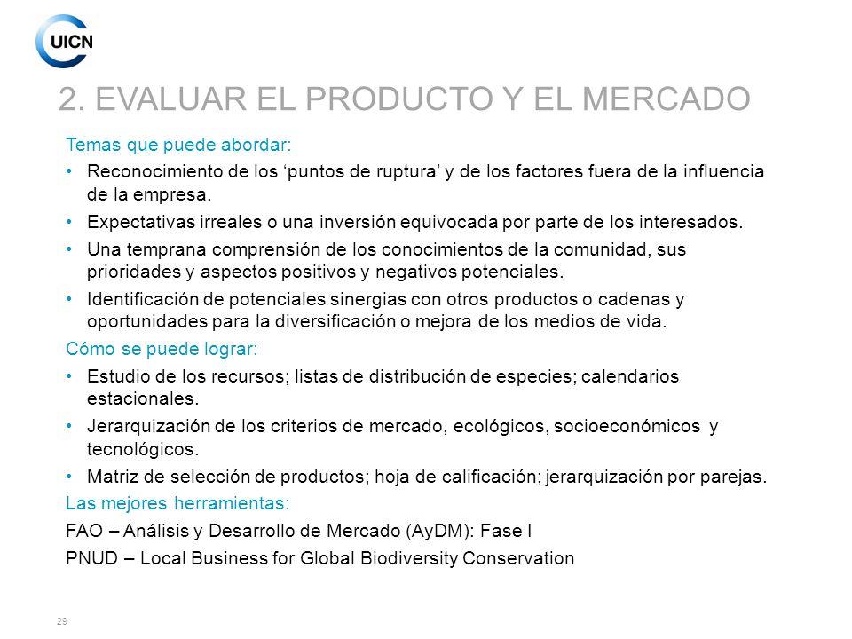 2. EVALUAR EL PRODUCTO Y EL MERCADO