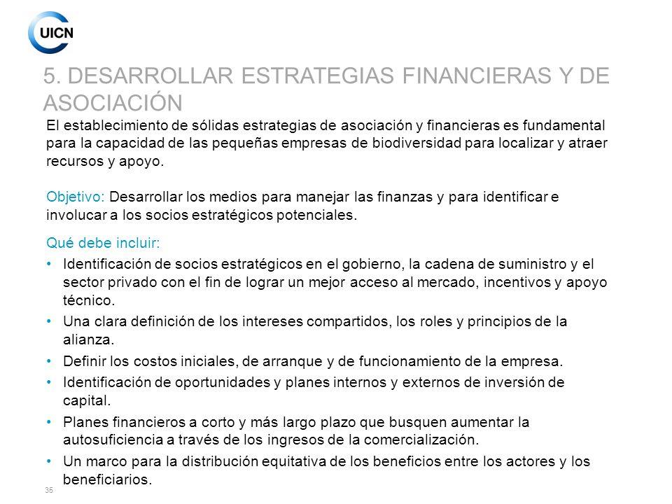 5. DESARROLLAR ESTRATEGIAS FINANCIERAS Y DE ASOCIACIÓN