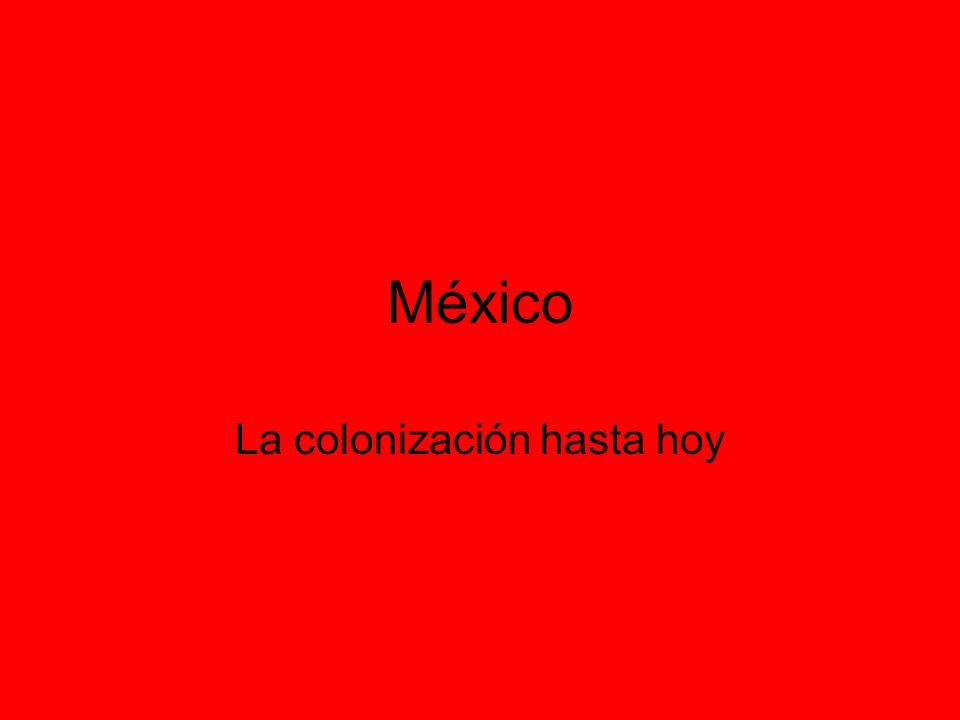 La colonización hasta hoy