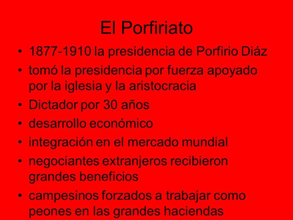 El Porfiriato 1877-1910 la presidencia de Porfirio Diáz