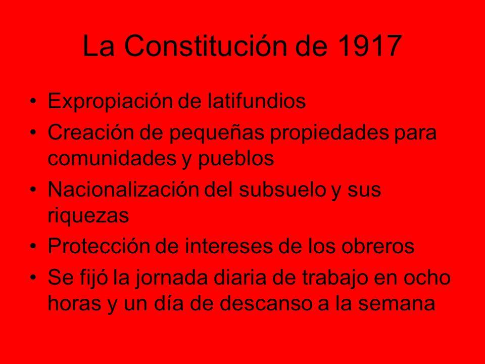 La Constitución de 1917 Expropiación de latifundios