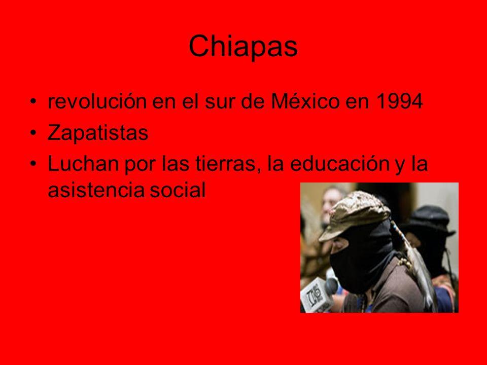 Chiapas revolución en el sur de México en 1994 Zapatistas
