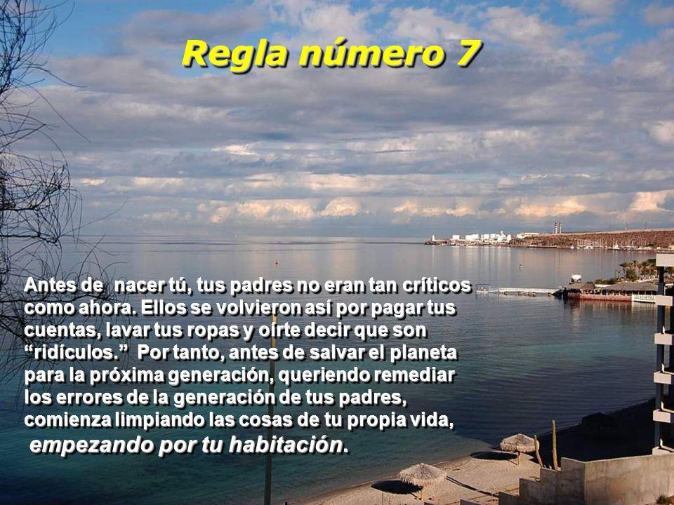 Regla número 7