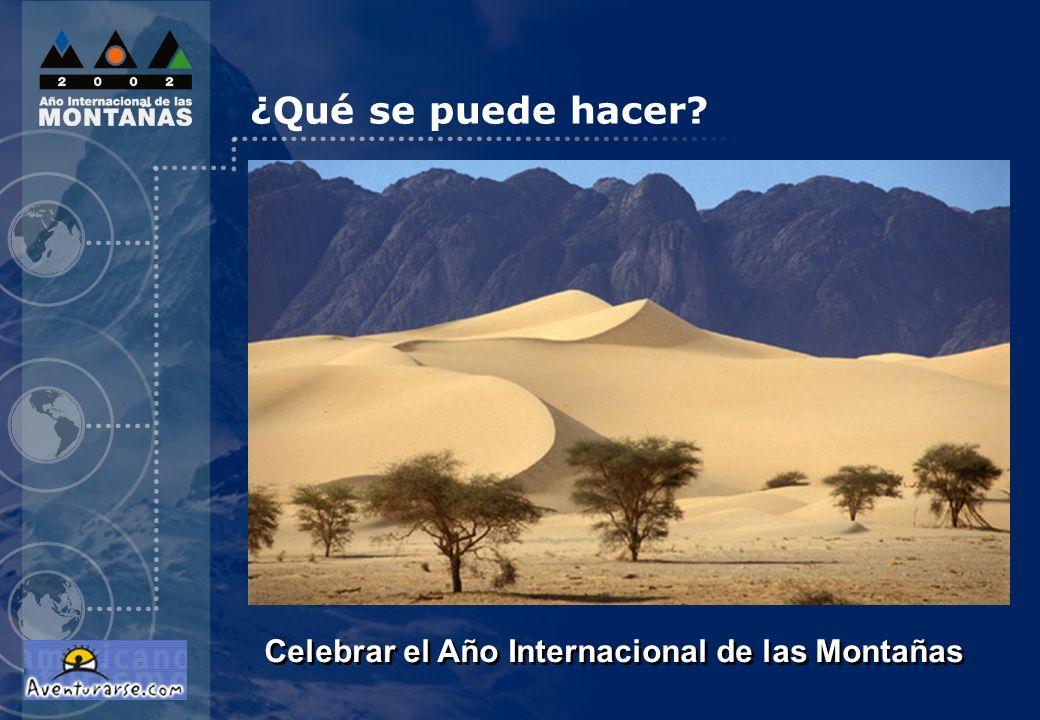 ¿Qué se puede hacer Celebrar el Año Internacional de las Montañas 6