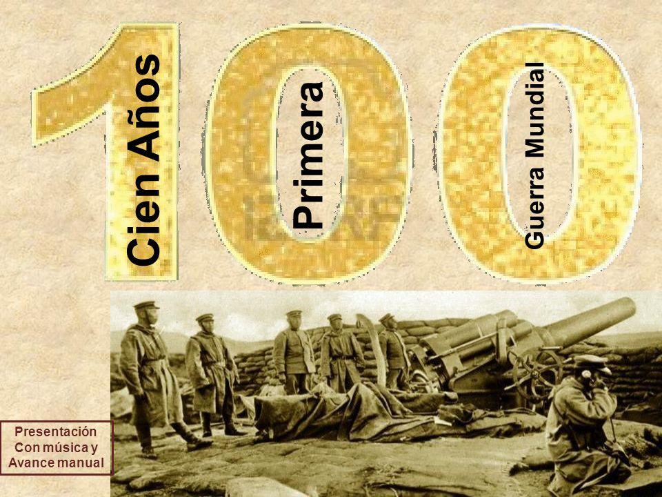 Cien Años Primera Guerra Mundial Presentación Con música y