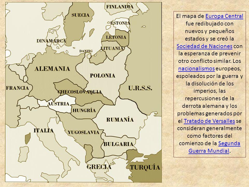 El mapa de Europa Central fue redibujado con nuevos y pequeños estados y se creó la Sociedad de Naciones con la esperanza de prevenir otro conflicto similar.