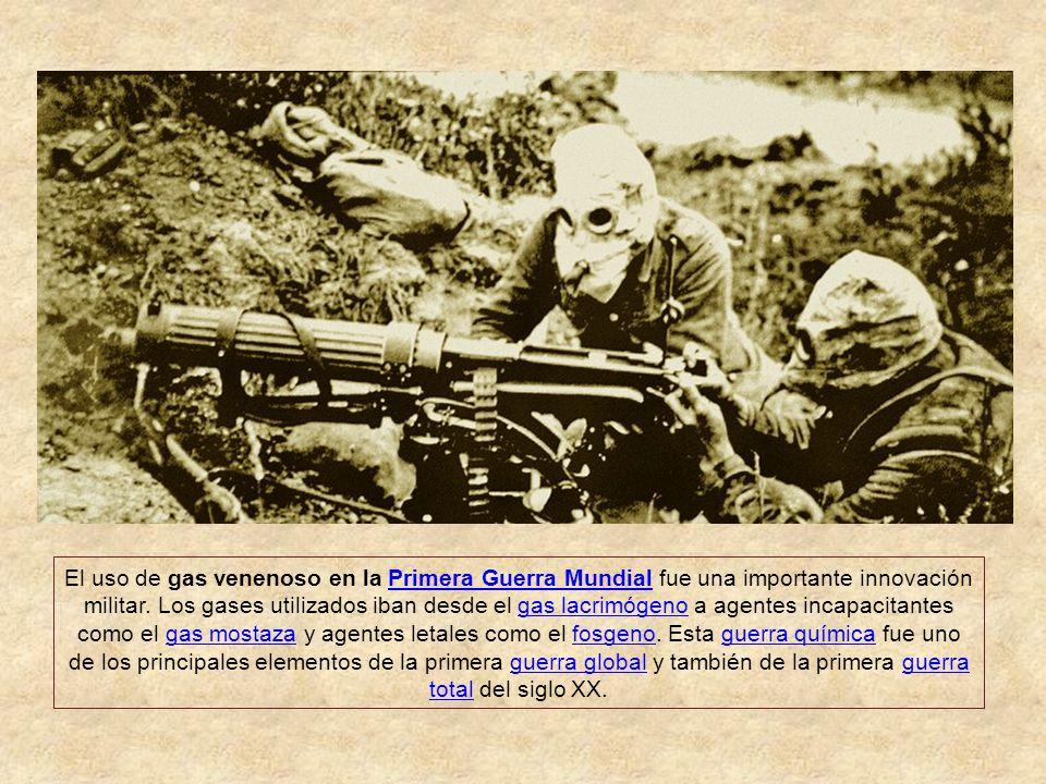 El uso de gas venenoso en la Primera Guerra Mundial fue una importante innovación militar.