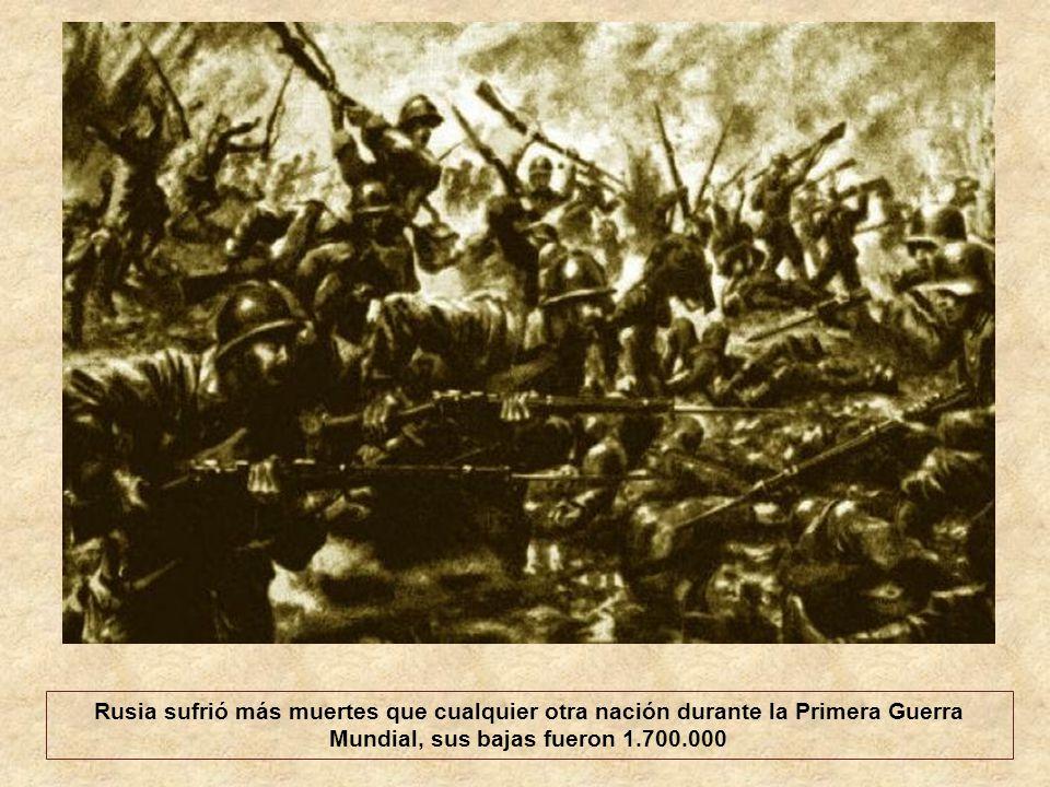 Rusia sufrió más muertes que cualquier otra nación durante la Primera Guerra Mundial, sus bajas fueron 1.700.000