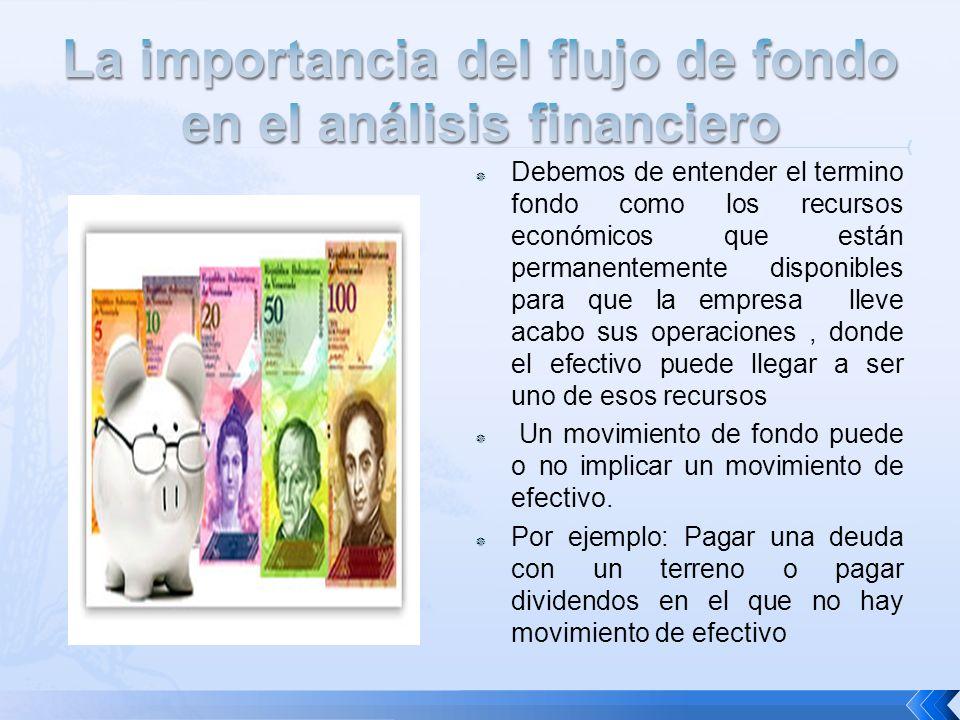 La importancia del flujo de fondo en el análisis financiero