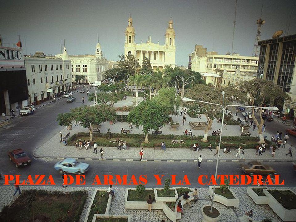 PLAZA DE ARMAS Y LA CATEDRAL