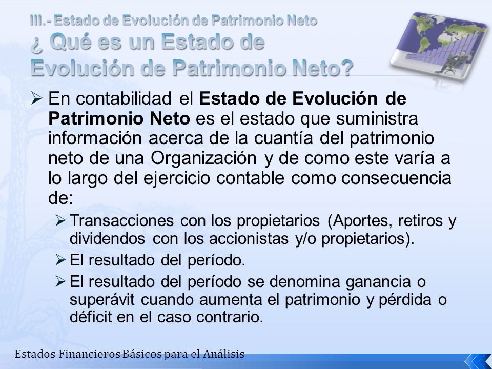 III.- Estado de Evolución de Patrimonio Neto ¿ Qué es un Estado de Evolución de Patrimonio Neto