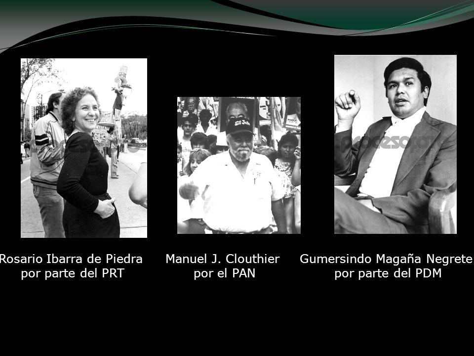 Rosario Ibarra de Piedra por parte del PRT Manuel J. Clouthier