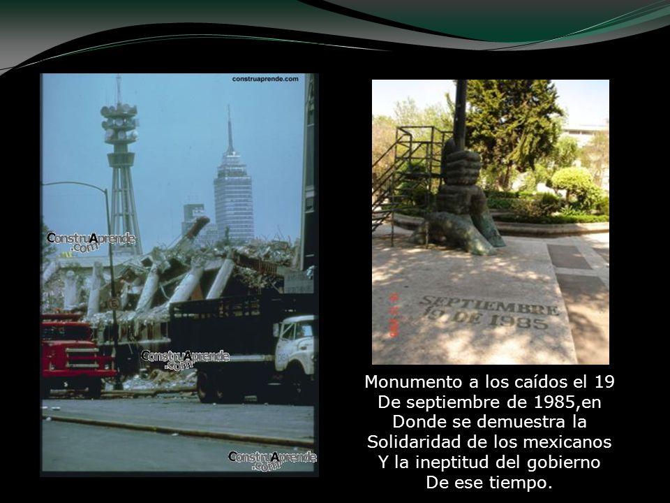 Monumento a los caídos el 19 De septiembre de 1985,en